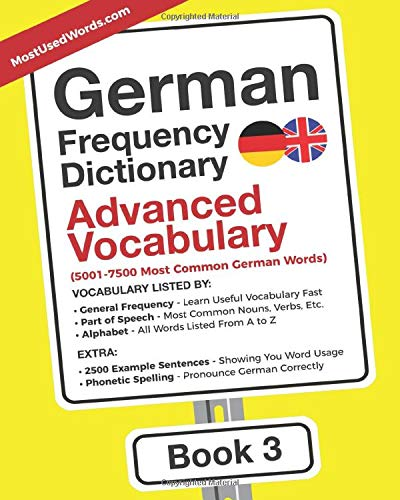 German Frequency Dictionary - Advanced Vocabulary: 5001-7500 Most Common German Words (German-English, Band 3)