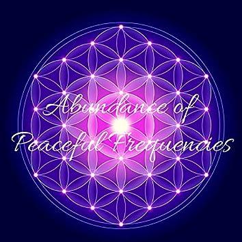 Abundance of Peaceful Frequencies: 432 Hz Manifest Positive Energy & Self Love