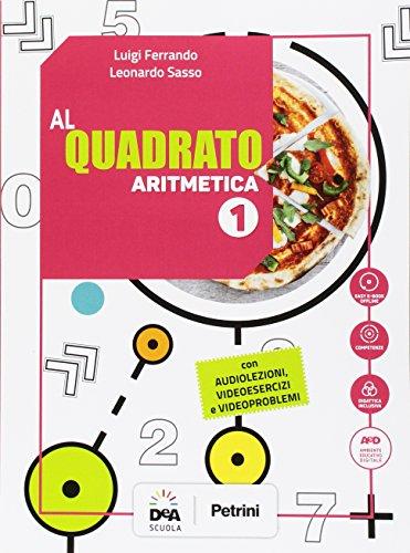 Al quadrato. Aritmetica-Geometria. Per la Scuola media. Con e-book. Con espansione online. Con 2 libri: Formulario-tavole numeriche. Con DVD-ROM (Vol. 1)