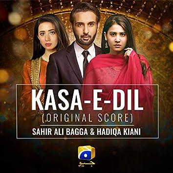 Kasa-E-Dil (Original Score)