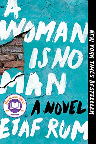 Compare Textbook Prices for A Woman Is No Man: A Novel Reprint Edition ISBN 9780062699770 by Rum, Etaf