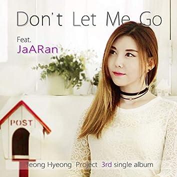 ego - Don't let me go