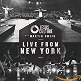 Songtexte von Jesus Culture - Live From New York