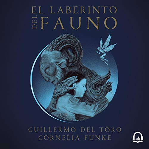 Couverture de El laberinto del fauno [The Pan's Labyrinth]