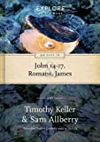 90 Days in John 14-17, Romans & James (Explore by the Book)