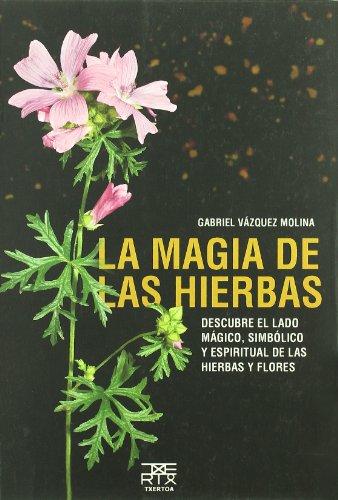 La magia de las hierbas: 5 (Sokoa)