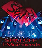 tribute live SPIN OFF T-Mue-needs [Blu-ray]