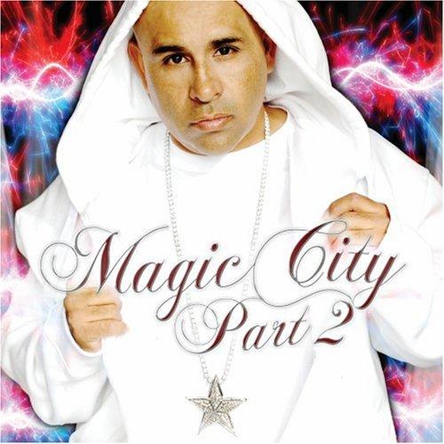 Magic City Part 2 by MC Magic (2008…