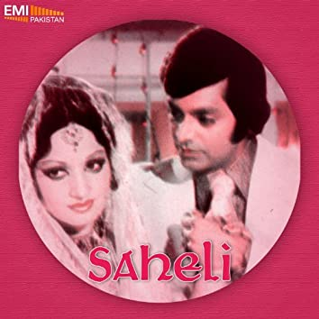 Saheli (Original Motion Picture Soundtrack)