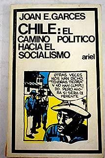 Chile: el camino político hacia el socialismo.