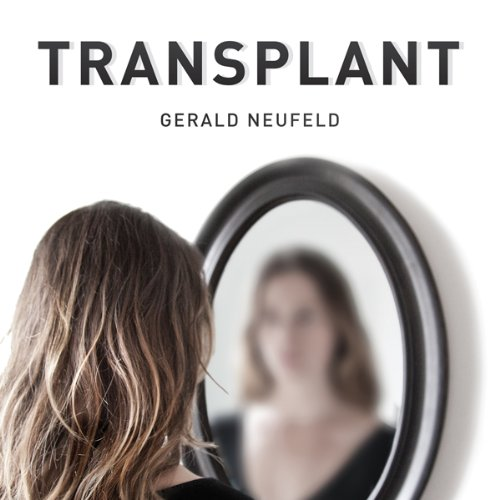 Transplant audiobook cover art