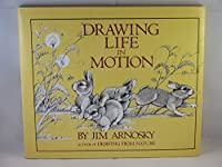 Drawing Life in Motion 0688070760 Book Cover