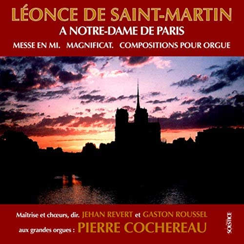 Pierre Cochereau, Jehan Revert, Gaston Roussel, Denise Chirat-Comtet, Armand Birbaum Brass Ensemble & Choir of Notre-Dame in Paris