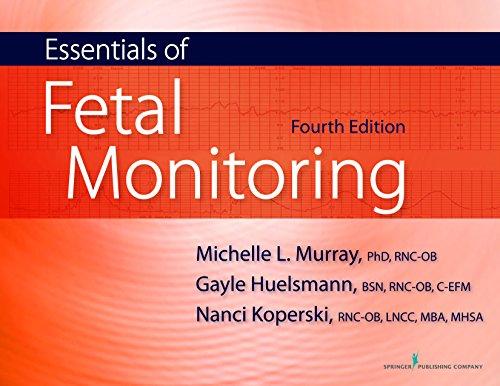 51G518on0lL - Essentials of Fetal Monitoring, Fourth Edition