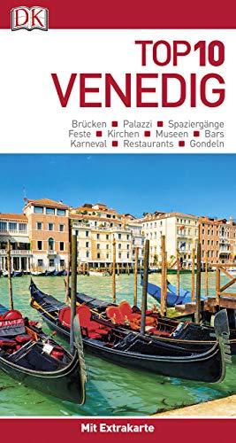 Top 10 Reiseführer Venedig: mit Extra-Karte und kulinarischem Sprachführer zum Herausnehmen