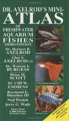 Dr. Axelrod's Mini-Atlas of Freshwater Aquarium Fishes (Dr. Axelrod's Atlas of Freshwater Aquarium Fishes)