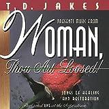 Woman, Thou Art Loosed [Spoken Word]