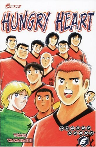 Hungry Heart, Tome 6 :
