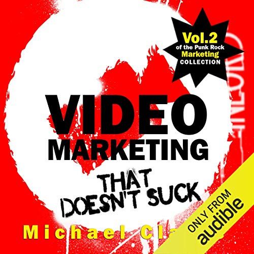 Video Marketing That Doesn't Suck audiobook cover art