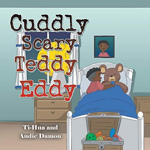 Cuddly Scary Teddy Eddy