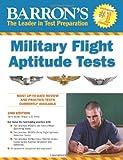 Barron's Military Flight Aptitude Test (Barron's Military Flight Aptitude Tests)