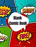 Blank Comic Book: Painting Book For Cartoons With A Wide Variety Of Templates Draw Your Own Comics Sketchbook For Talent & Creativity