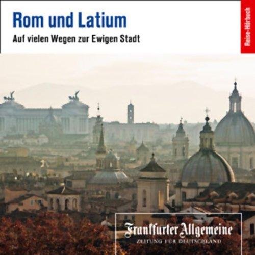 Rom und Latium (F.A.Z.-Dossier) audiobook cover art