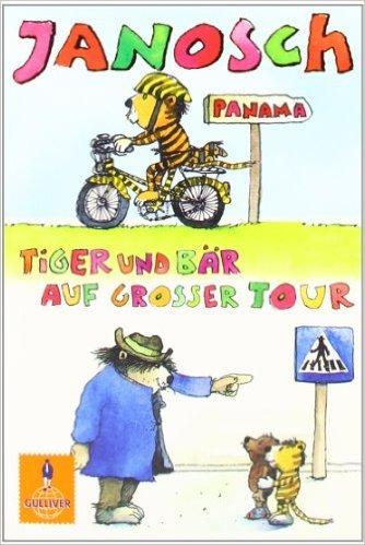 Tiger und BŠr auf gro§er Tour: Der kleine Tiger braucht ein Fahrrad/Tiger und BŠr im Stra§enverkehr (Gulliver) ( 7. MŠrz 2012 )