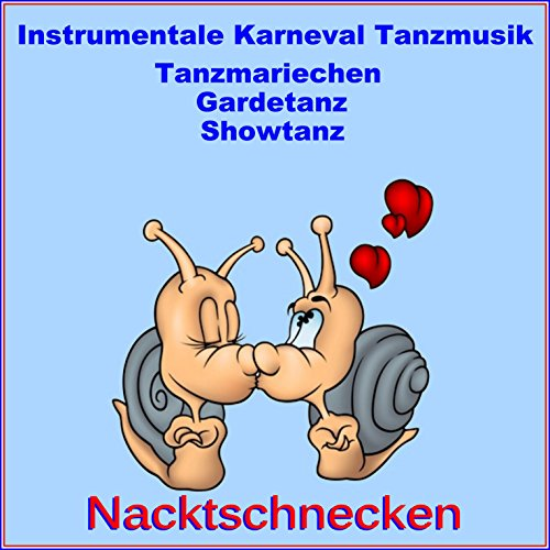 Instrumentale Karneval Tanzmusik, Tanzmariechen,Gardetanz,Showtanz (Samba, Pop, Rock and Roll, Polka)