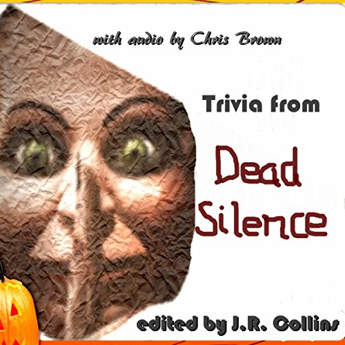 Trivia from Dead Silence audiobook cover art