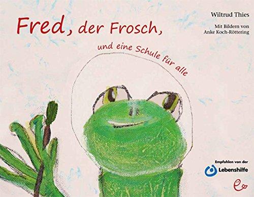 Fred, der Frosch, und eine Schule für alle