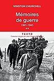 Mémoires de guerre - Tome 2, février 1941-1945