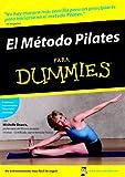 El Método Pilates Para Dummies