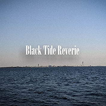 Black Tide Reverie