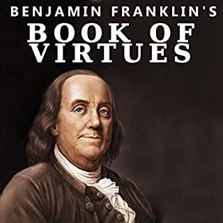 Benjamin Franklin's Book of Virtues audiobook cover art