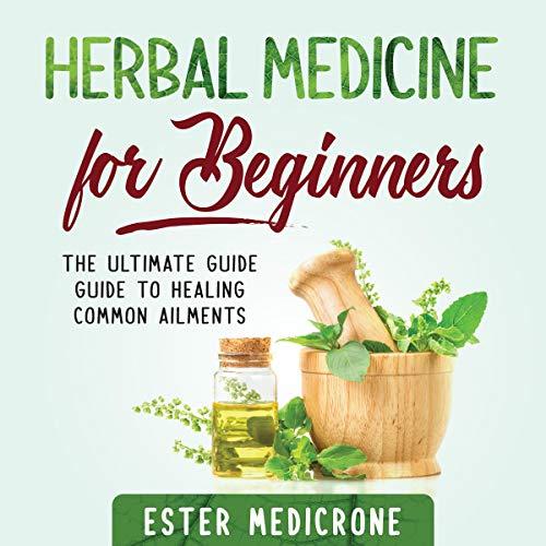 Herbal Medicine for Beginners cover art