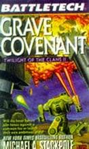 Grave Covenant: Twilight of the Clans II (Battletech, No. 34) (v. 2)