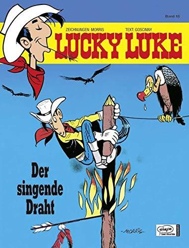 Lucky Luke 18: Der singende Draht