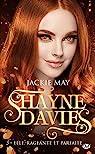 Shayne Davies, tome 3 : Elle, rageante et parfaite par May