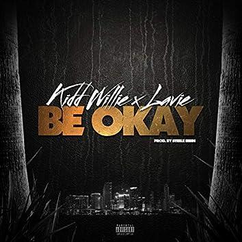 Be Okay (feat. Lavie)