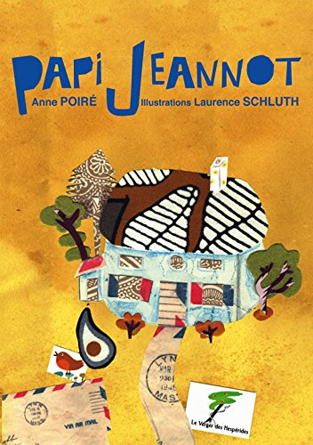 Papi Jeannot (Humanistes en verve !) (French Edition)