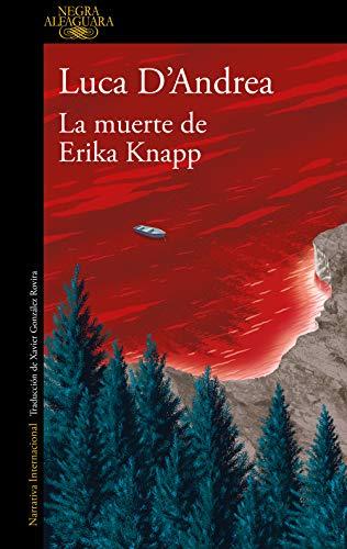 La muerte de Erika Knapp de [Luca D'Andrea]