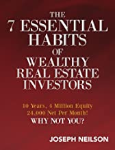 The 7 Essential Habits of Wealthy Real Estate Investors