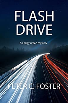 Flash Drive by [Peter C. Foster]