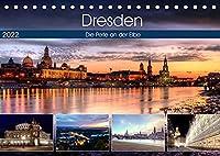 Dresden Die Perle an der Elbe (Tischkalender 2022 DIN A5 quer): Eindruecke von der Dresdener Altstadt (Monatskalender, 14 Seiten )
