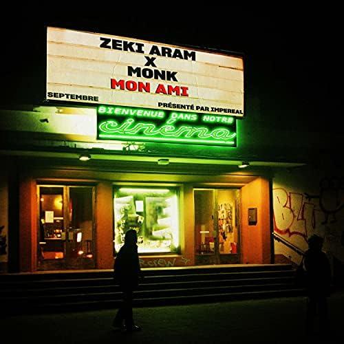 Zeki Aram & Monk