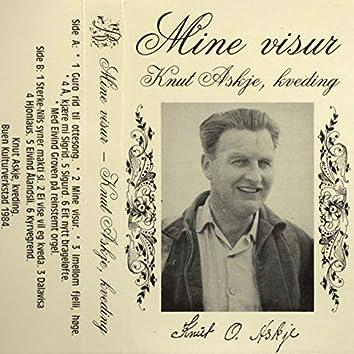 Mine Visur - Knut Askje, Kveding
