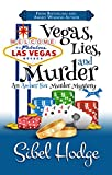Vegas, Lies, and Murder (Amber Fox Mysteries book #5): A laugh out loud mystery full of wacky adventure and high-stakes suspense (The Amber Fox Murder Mystery Series)