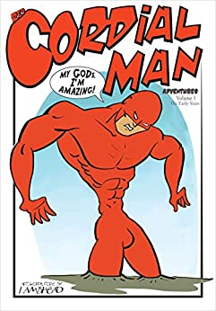 Red Cordial Man Adventures: The Epic Infallible Superhero by [Lambhead]