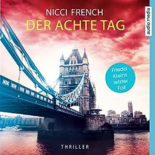 Der achte Tag     Frieda Klein 8              Autor:                                                                                                                                 Nicci French                               Sprecher:                                                                                                                                 Nicole Engeln                      Spieldauer: 7 Std. und 20 Min.     41 Bewertungen     Gesamt 4,0
